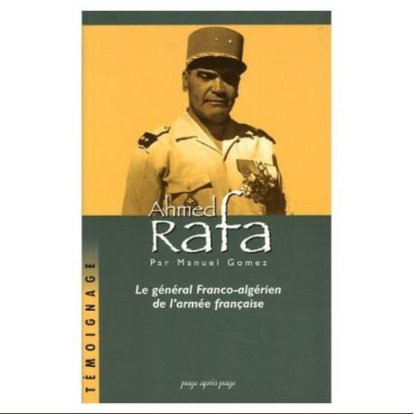 Ahmed Rafa - Le général Franco-algérien de l'armée française