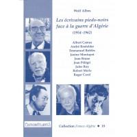 Les écrivains pieds-noirs face à la guerre d'Algérie (1954-1962)