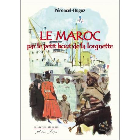Le Maroc par le petit bout de la lorgnette - 2000 ans d'histoires à travers le prisme d'un port atlantique (Fédala-Mohamédia)