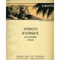 Aperçus d'Afrique en quatrième vitesse - Chasses sous les tropiques