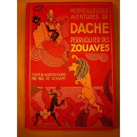 """Les merveilleuses aventures de Dache, Perruquier des Zouaves"""""""