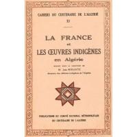 Cahier XI: La France et les oeuvres indigènes en Algérie