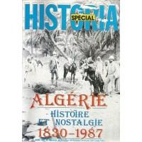 Historia SPECIAL - Algérie, Histoire et Nostalgie 1830-1987