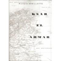 Ksar el ahmar ou Une vie de colon dans le sud tunisien - TOME 6