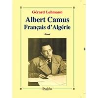 Albert Camus, Français d'Algérie