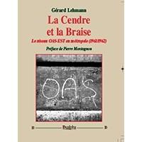 La Cendre et la Braise - Le réseau OAS-EST en Métropole