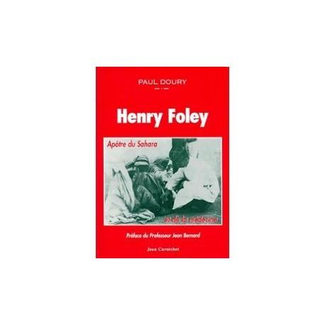 Henry Foley...Apôtre du Sahara et de la médecine