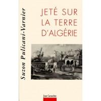 Jeté sur la terre d'Algérie