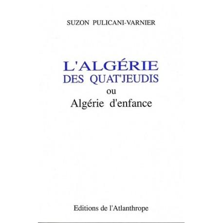 L'Algérie des quat'jeudis ou Algérie d'enfance
