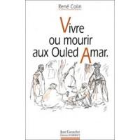 Vivre ou mourir aux Ouled Amar