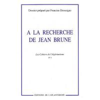A la recherche de Jean Brune