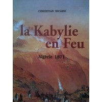 La Kabylie en feu ou la Révolte du Bachaga