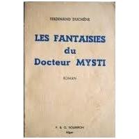 Les fantaisies du Docteur Mytsi