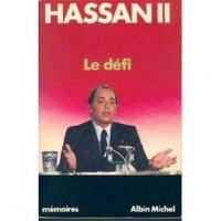 Hassan II - Le défi