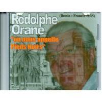 On nous appelle Pieds-Noirs - Rodolphe Orane
