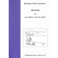 Acacia ou un Arbre sous la dune