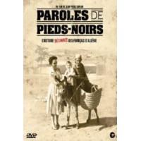 Paroles de Pieds-Noirs, l'histoire déchirée des français d'Algérie