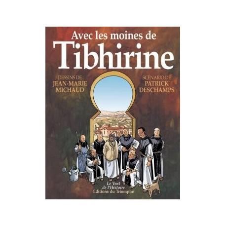 Avec les moines de Tibhirine