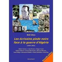Les écrivains pieds-noirs face à la guerre d'Algérie