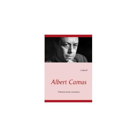 Albert Camus, Présence d'une conscience