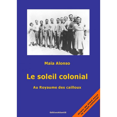 Le Soleil colonial